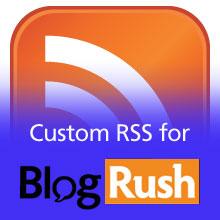 Custom RSS for BlogRush
